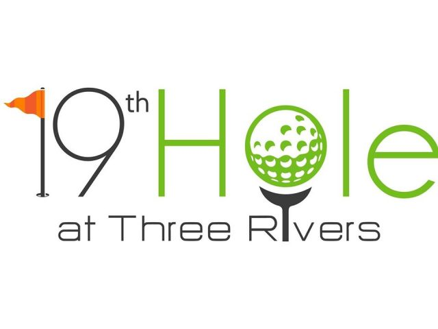 19th Hole at Three Rivers
