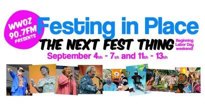 Festing In Place: The Next Fest Thing